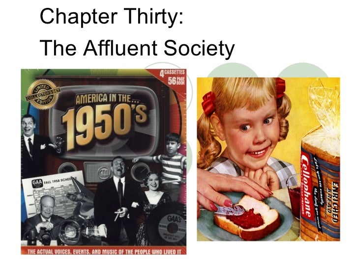 Chapter Thirty:  The Affluent Society
