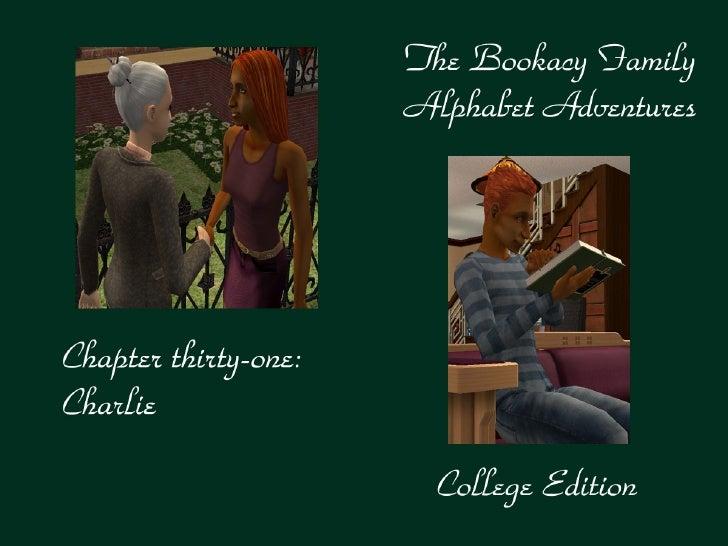 The Bookacy Family Alphabet Adventures, ch. 31