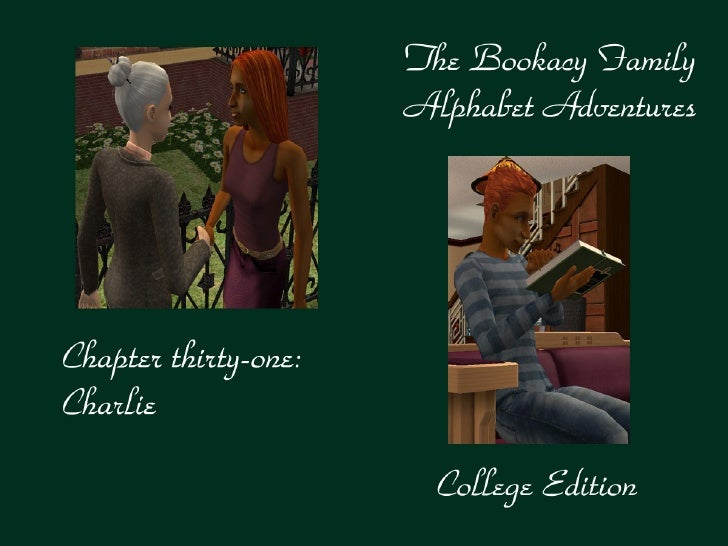 The Bookacy Family Alphabet Adventures, ch. 31