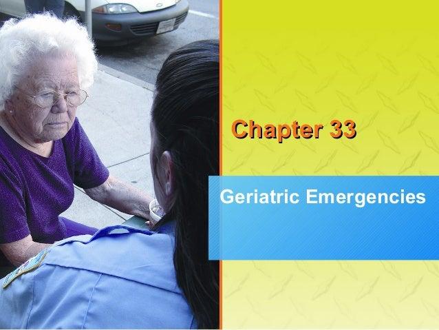 Chapter 33 Geriatric Emergencies