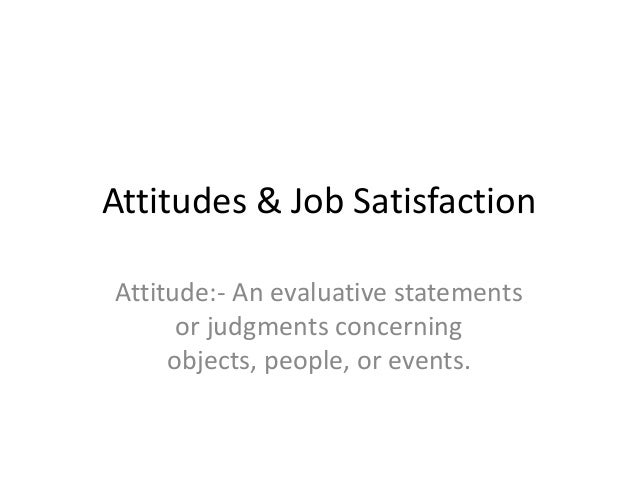 attitudes and job satisfaction chapter 3