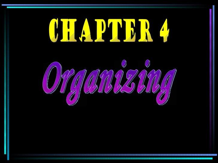 Organizing CHAPTER 4