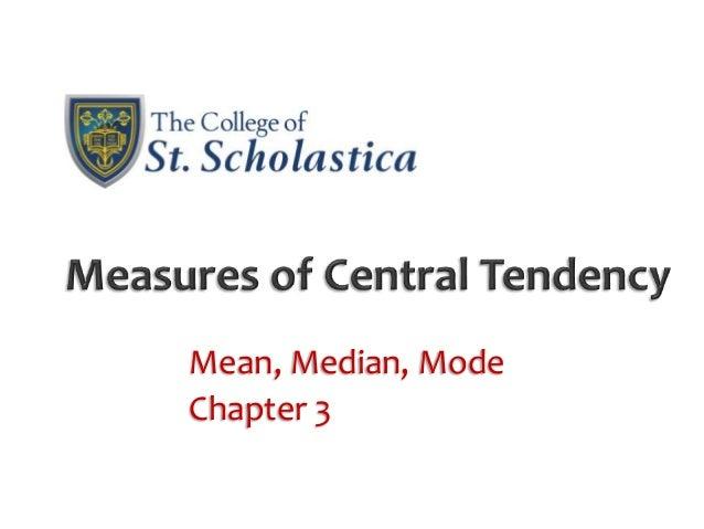 Mean, Median, ModeChapter 3