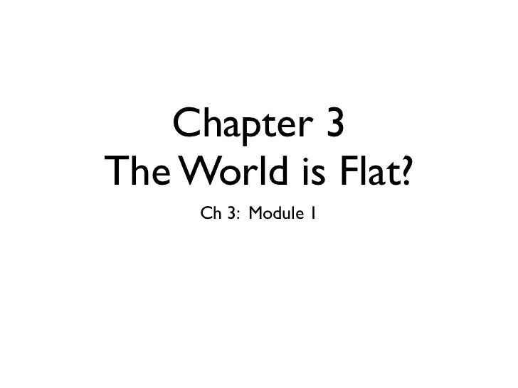 Chapter 3The World is Flat?     Ch 3: Module 1