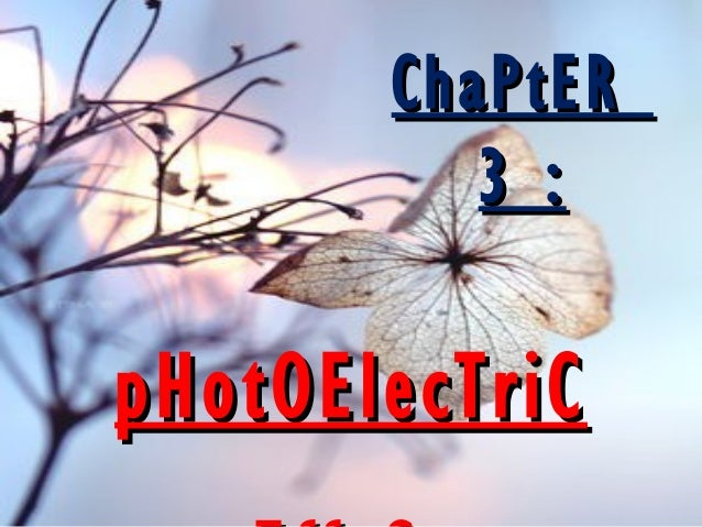ChaPtER 3 :  pHotOElecTriC