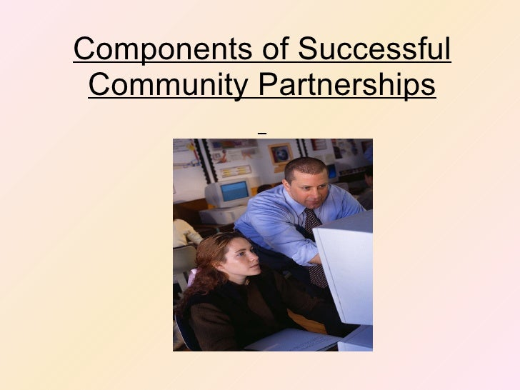Components of Successful Community Partnerships