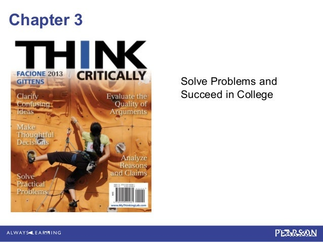 Chapter 3            Solve Problems and            Succeed in College