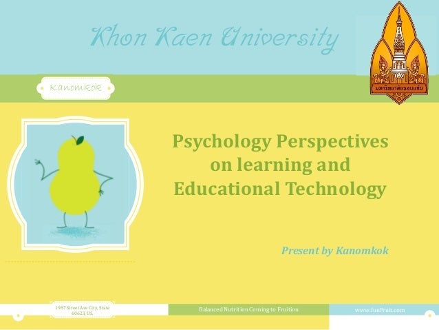 Khon Kaen University  Fun Fruit  Nutrition  Kanomkok  Psychology Perspectives on learning and Educational Technology Prese...