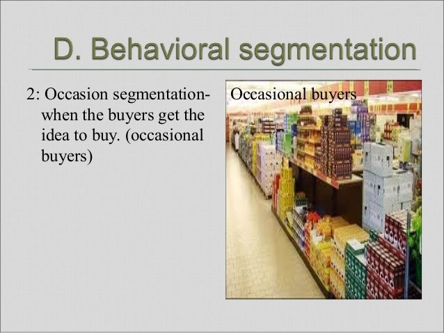 Benefit Segmentation Dividing