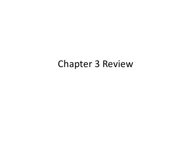 Chapter 3 ss review