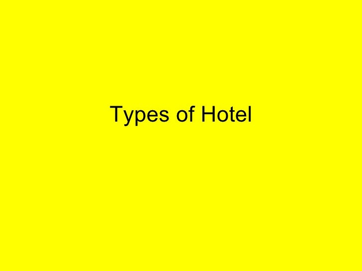 Types of Hotel