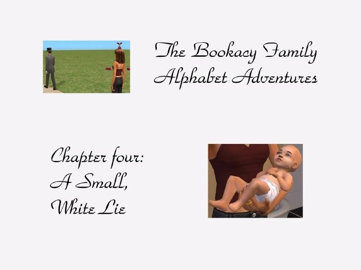 The Bookacy Family Alphabet Adventures, ch. 4