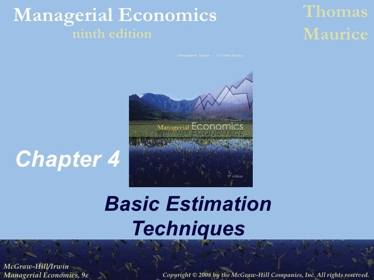 Chapter 4 Basic Estimation Techniques