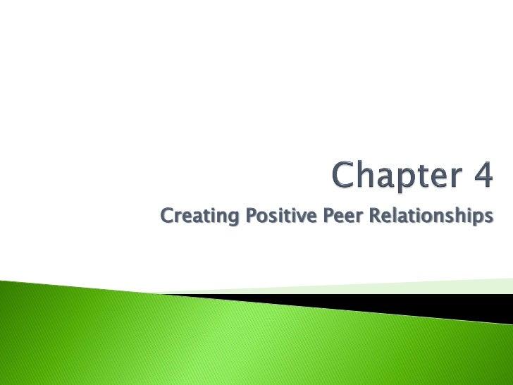 Creating Positive Peer Relationships