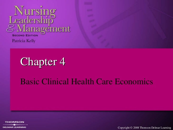 Chapter 4 Basic Clinical Health Care Economics