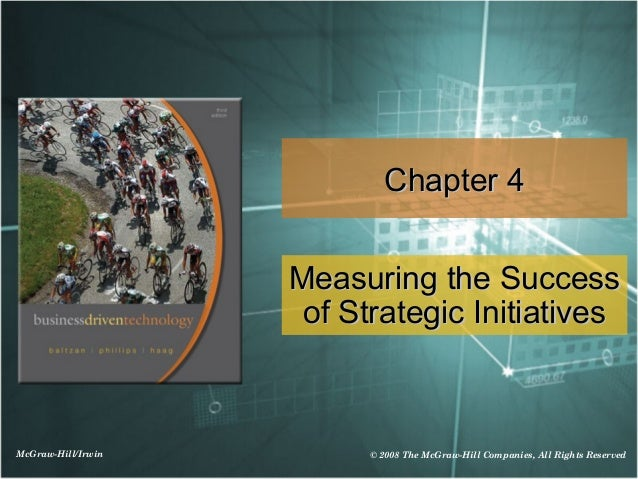 Chapter 4                    Measuring the Success                     of Strategic InitiativesMcGraw-Hill/Irwin         ©...