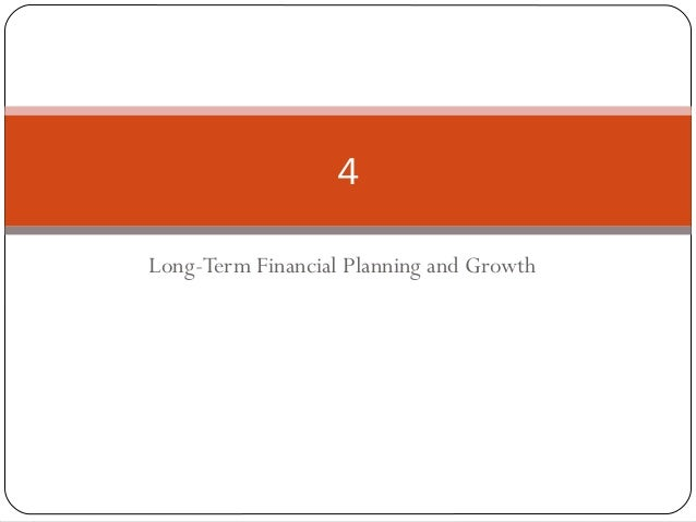 Long-Term Financial Planning and Growth 4