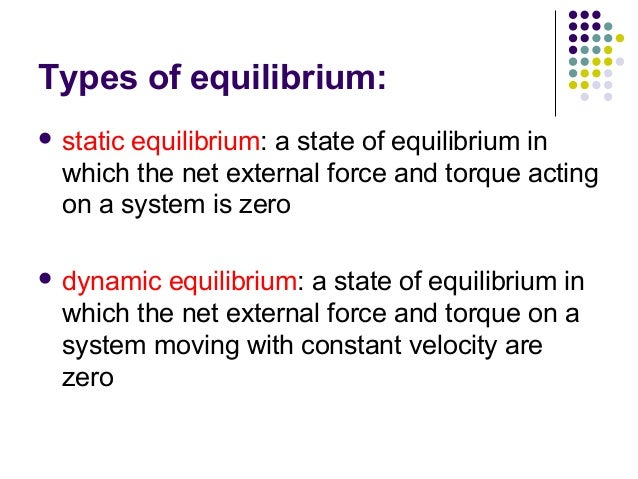 Dynamic equilibrium physics