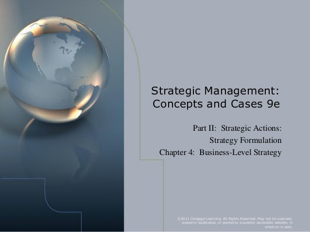 Strategic Management:Concepts and Cases 9e          Part II: Strategic Actions:               Strategy Formulation Chapter...