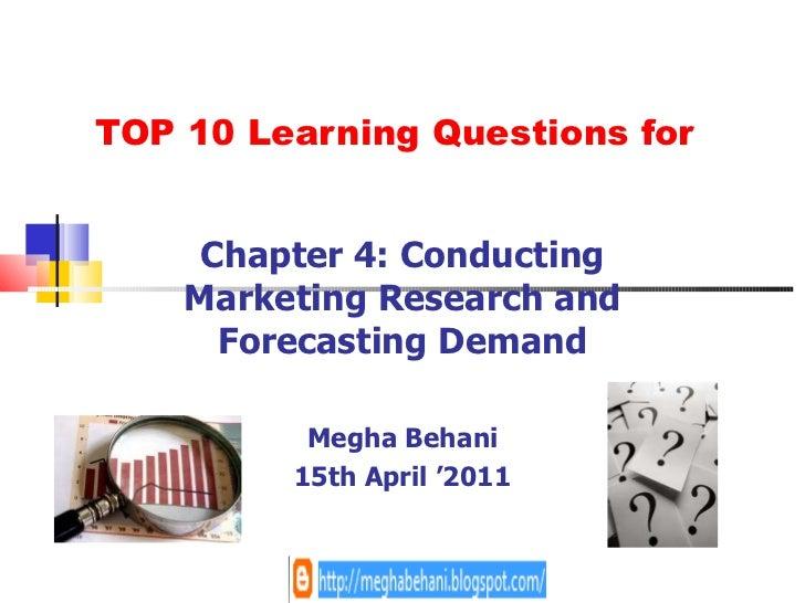 Chapter4 conducting marketingresearchandforecastingdemand-behani