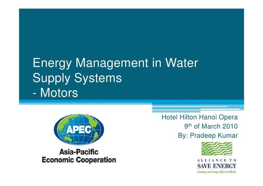Energy Management in Water Supply Systems - Motors                     Hotel Hilton Hanoi Opera                           ...