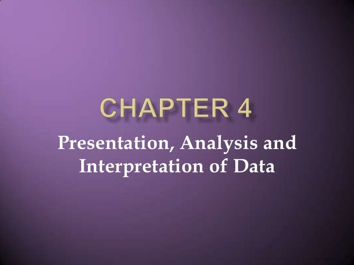 Chapter 4 presentation of data