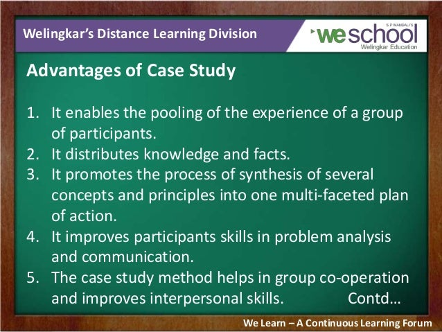 What are the advantages and disadvantages of case study?