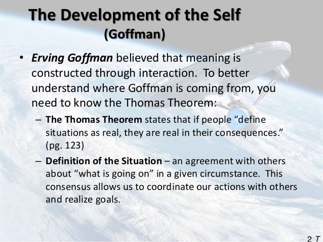 outline and discuss erving goffmans theory Discuss erving goffman's dramaturgical chapter 4 socialization chapter outline the role of chapter 4 notes - chapter 4 socialization chapter.