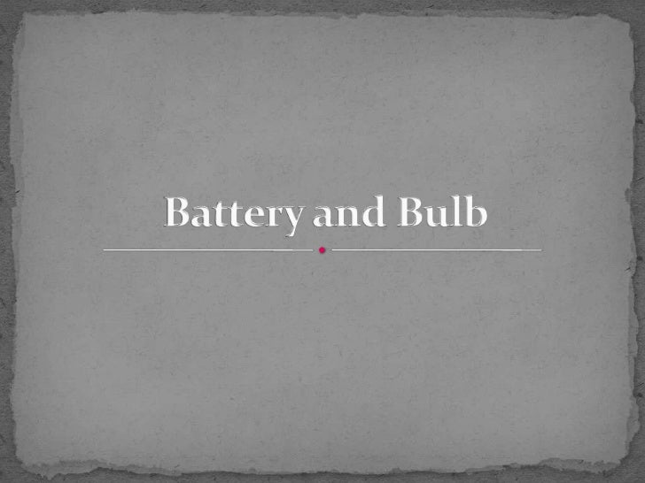 Chapter 4 battery and bulb