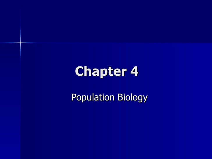 Chapter 4 Population Biology