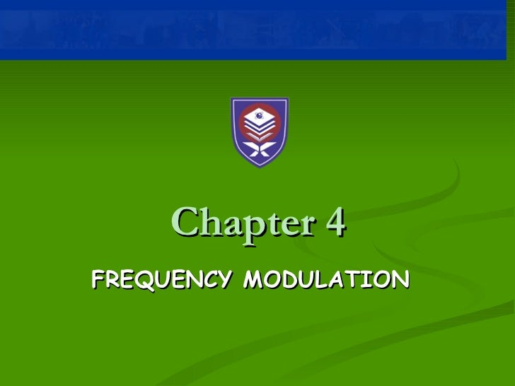 Chapter 4 frequency modulation