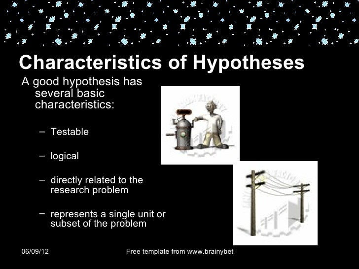 Hypothesis Characteristics