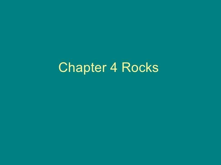 Chapter 4 Rocks