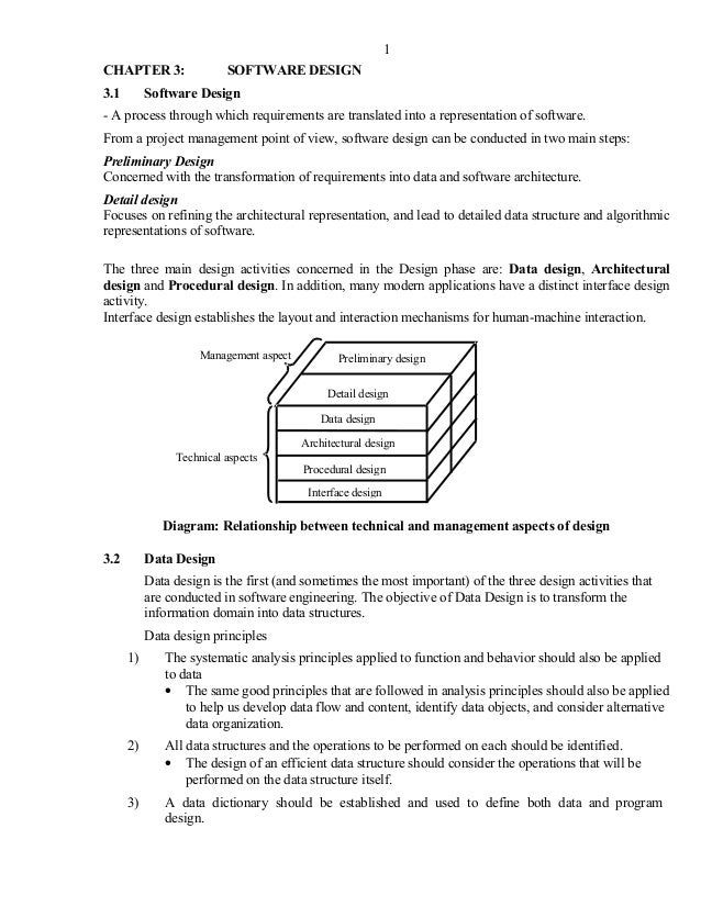 CHAPTER 3: SOFTWARE DESIGN 3.1 Software Design - A process through which requirements are translated into a representation...