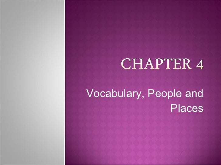 Vocabulary, People and Places
