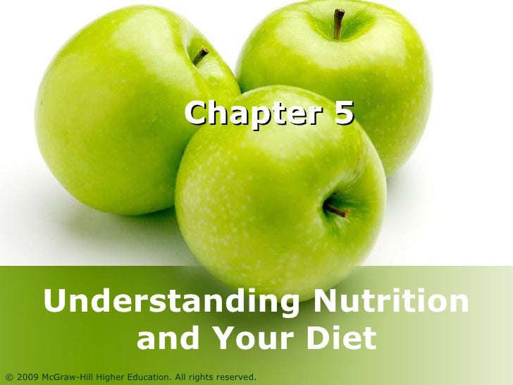 Chapter 5 Understanding Nutrition and Your Diet