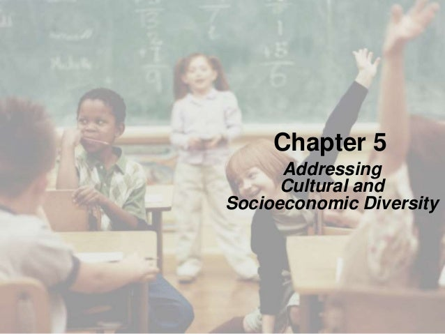 Chapter 5 Addressing Cultural and Socioeconomic Diversity