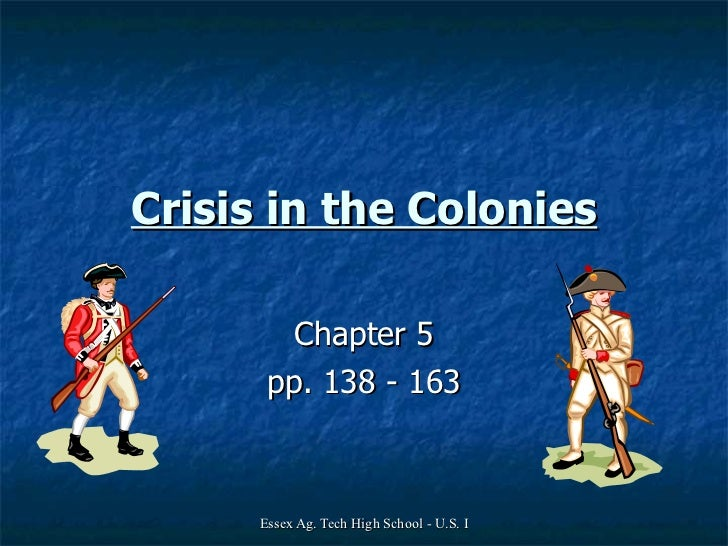 Chapter 5   Crisis in the Colonies