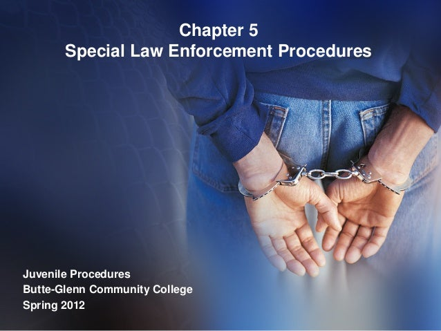 Chapter 5   special law enforcement procedures