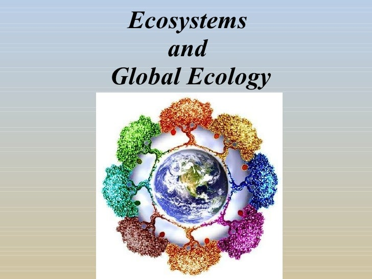 Ecosystems  and  Global Ecology