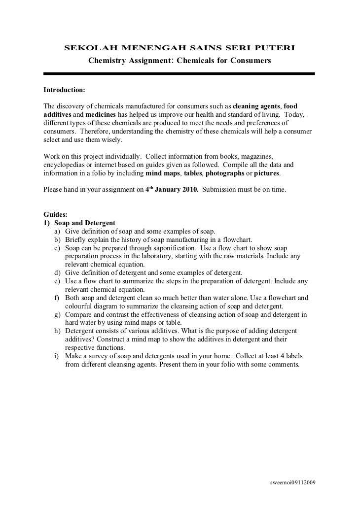 SEKOLAH MENENGAH SAINS SERI PUTERI                 Chemistry Assignment: Chemicals for Consumers   Introduction:  The disc...