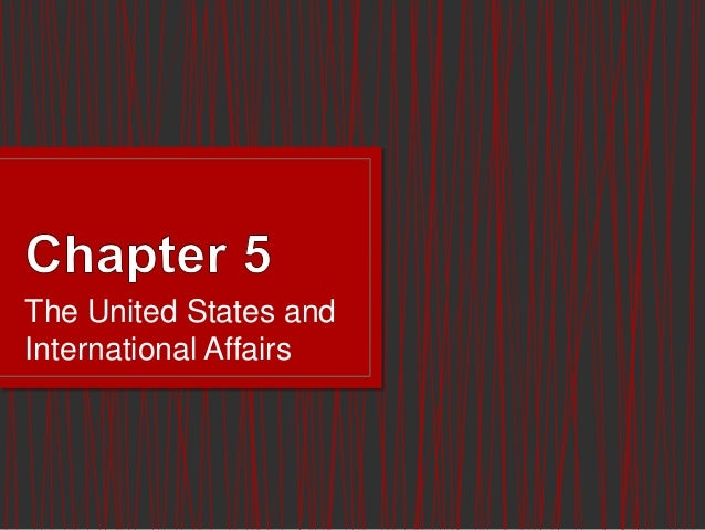The United States and International Affairs