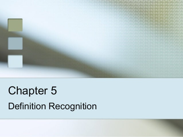 Chapter 5 Definition Recognition