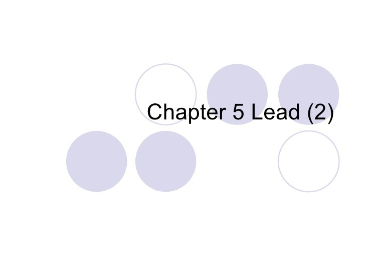 Chapter 5 Lead (2)