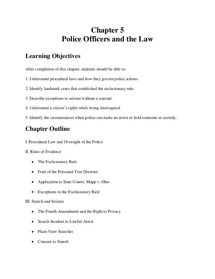 Chapter 5                        Police Officers and the LawLearning ObjectivesAfter completion of this chapter, students ...