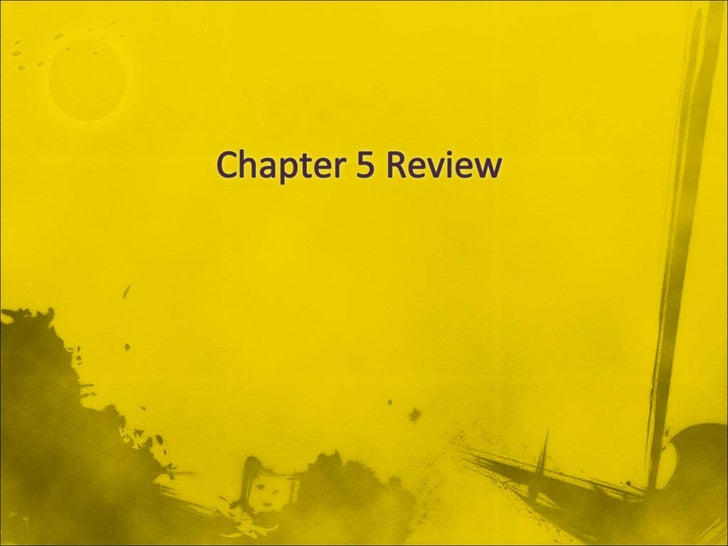 Chapter 5 Review
