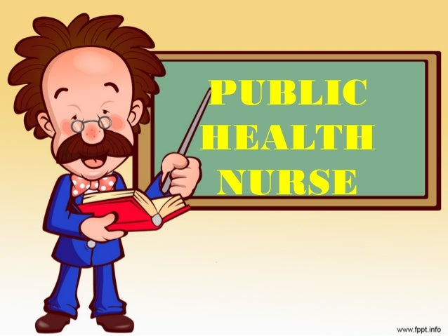 Chapter 5 the public health nurse (2003 format)