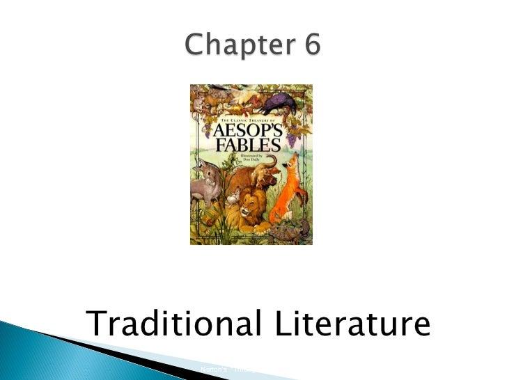 "<ul><li>Traditional Literature </li></ul>Norton's  ""Through the Eyes of a Child""  Professor K.C. Boyd, 2011 6.2"