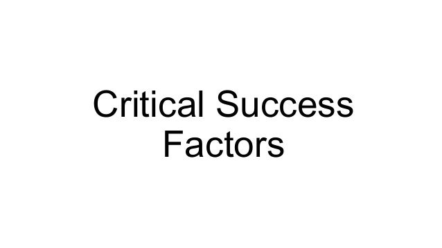 Chapter 6 Information System-Critical Success Factor