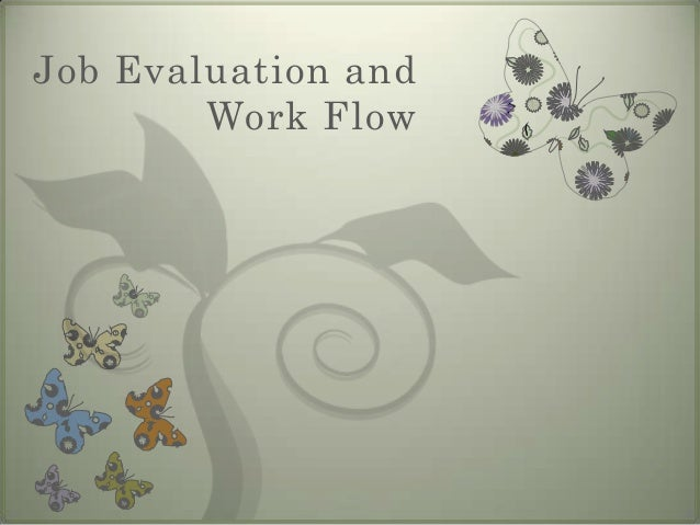 chapter 5 evaluating work job evaluation Chapter 5: performance appraisal  the process of evaluating on employee's job performance that helpful to, and often even essential to, accomplishing important .